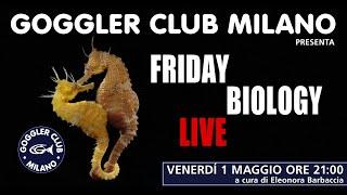 Friday Biology Live - Riproduzione della Fauna Marina
