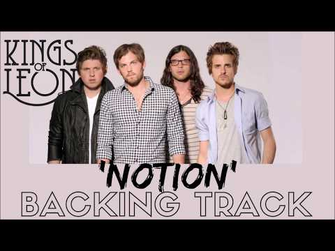 Kings Of Leon -'Notion' - Full Backing Track Instrumental