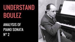 Pierre Boulez - Piano Sonata 2 - Análisis