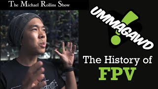 Ummagawd - History of FPV