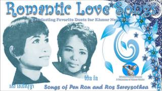 Songs of Pen Ron and Ros Sereysothea - Nonstop Dancing Khmer New Year 2014