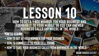 Lesson 10 Summary - How To Get A 1-800 Number For Your Business