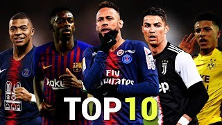 Top 10 Skillful Players in Football 2019
