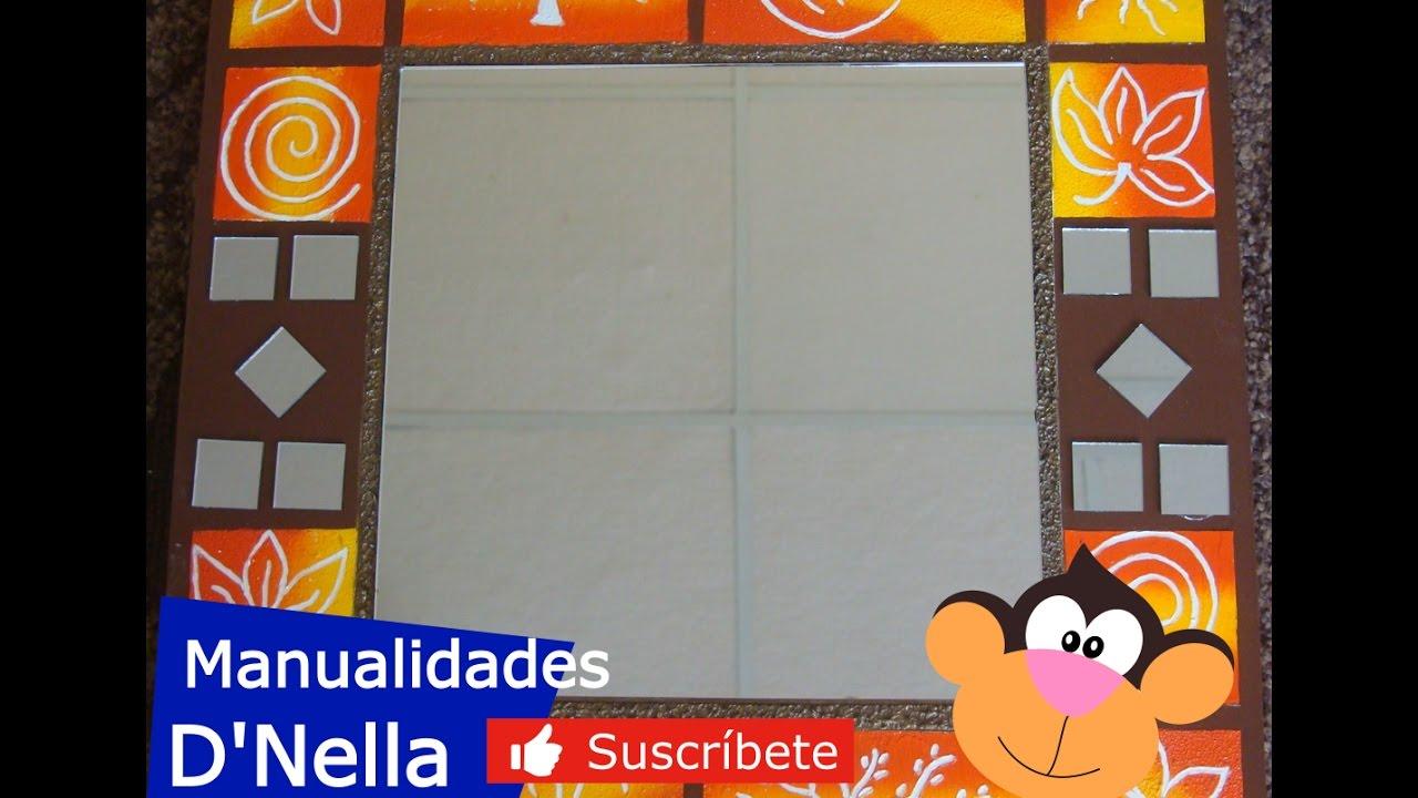 "Manualidades: Espejo Con Textura  De Trupan - By: ""Taller Dnella'' 2013"