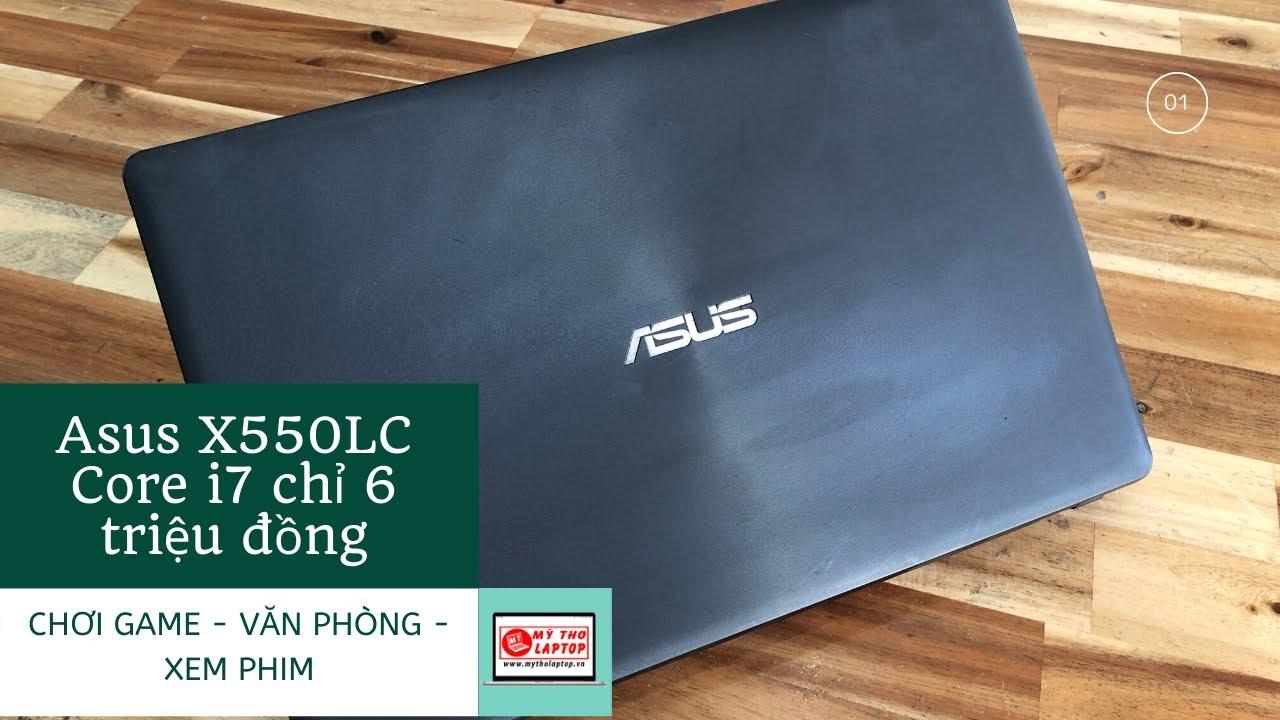 Asus X550LC Core i7 chiến GAME chỉ 6 triệu đồng