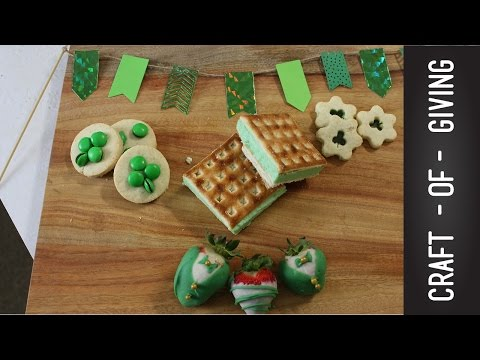 Four Easy ST. PATRICK'S DAY Treat Ideas | Craft of Giving