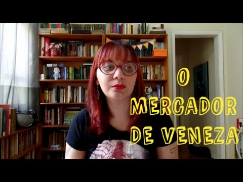 #ReadMoreShakespeare: O Mercador de Veneza