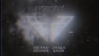 Ariana Grande & Chaka Khan   Nobody (Charlie's Angels Soundtrack)(Official Audio)