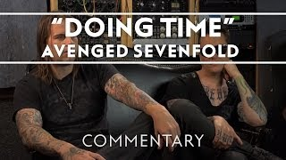 Avenged Sevenfold - Doing Time [Commentary]