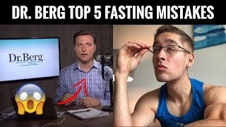 DR. BERG'S TOP 5 KETO FASTING MISTAKES!