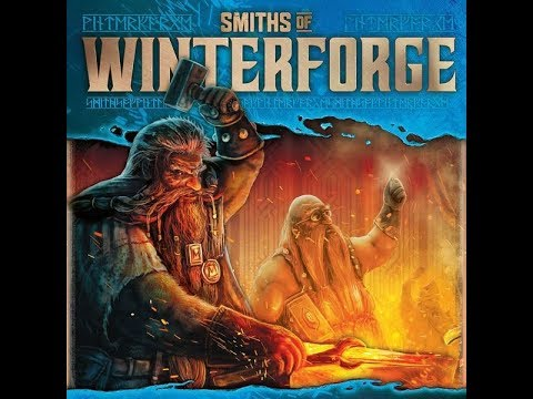 Bower's Game Corner: Smiths Of Winterforge Review