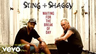 Gambar cover Sting, Shaggy - Waiting For The Break Of Day (Audio)
