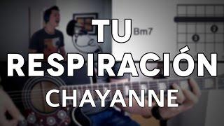 Tu Respiración Chayanne Tutorial Cover - Guitarra [Mauro Martinez]