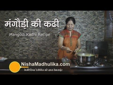 Mangodi Kadhi Recipe – Mangodi ki Kadhi recipe