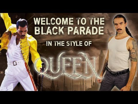 Welcome To The Black Parade in the style of Queen
