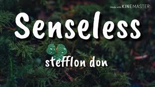 Senseless Remix   Stefflon Don (lyrics)