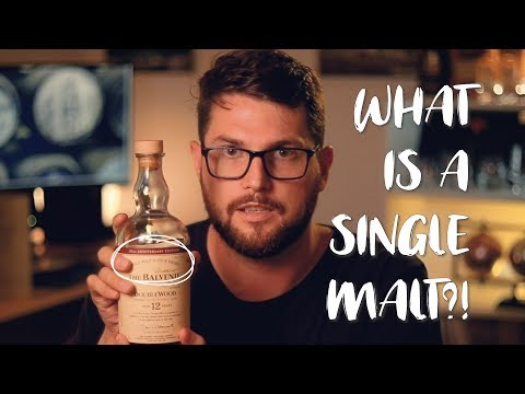What is a Single Malt Whisky? - What you need to know