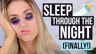 NEW MOM TIPS || How To Get Baby to SLEEP THROUGH THE NIGHT!!