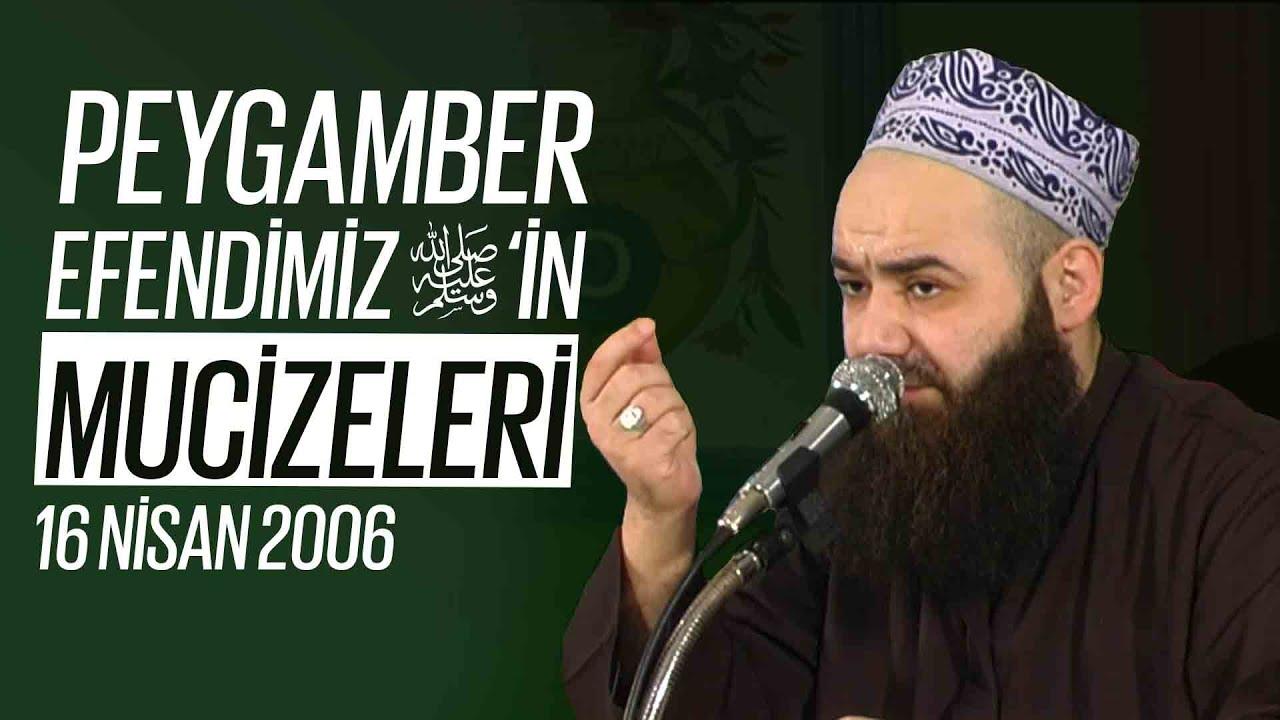 Peygamber Efendimiz Sallellâhu Aleyhi ve Sellem'in Mucizeleri 16 Nisan 2006