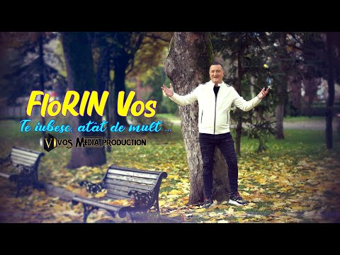Florin Vos – Te iubesc, atat de mult Video
