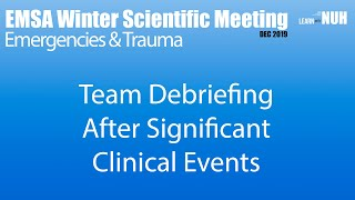 Team Debriefing After Significant Clinical Events