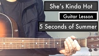 5SOS - She's Kinda Hot   Guitar Tutorial (Lesson) - 5 Seconds of Summer