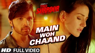 MAIN WOH CHAAND Full Video Song | TERAA SURROOR | Himesh Reshammiya, Farah Karimaee | T-Series