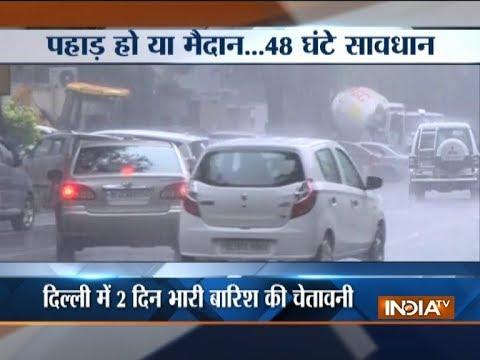 IMD issues heavy rain alert in Delhi-NCR for next 48 hours