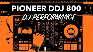 Pioneer DDJ 800 Performance – House DJ Mix