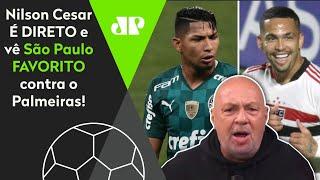 'O favorito nessa final é o São Paulo': Veja a opinião de Nilson Cesar sobre decisão do Paulista