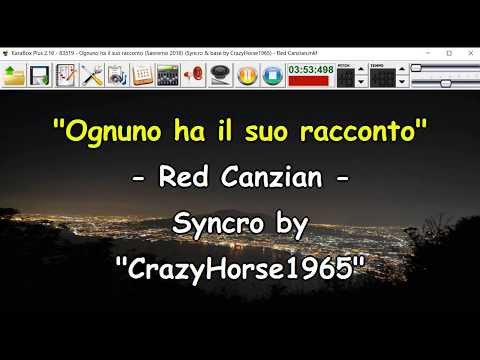 , title : 'Red Canzian - Ognuno ha il suo racconto (Sanremo 2018) (Syncro by CrazyHorse1965) Karabox - Karaoke'