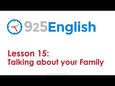 Learn English with 925 English - Lesson 15: Talking about your Family | English Conversation Lessons