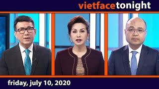 Vietface Tonight | Friday, July 10, 2020