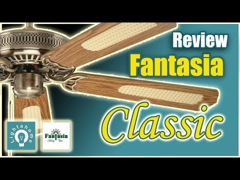 The Fantasia Classic Ceiling Fan Review by Lightahome