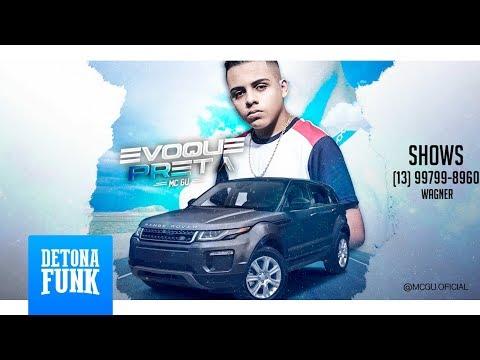MC Gu - Evoque Preta (WebClipe)