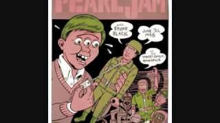Pearl Jam: KKK Took My Baby Away