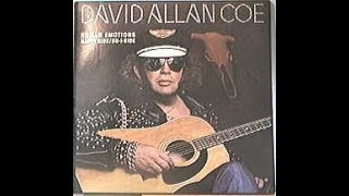 (She Finally Crossed Over) Love's Cheatin' Line by David Allan Coe from his CD Human Emotions(1978)