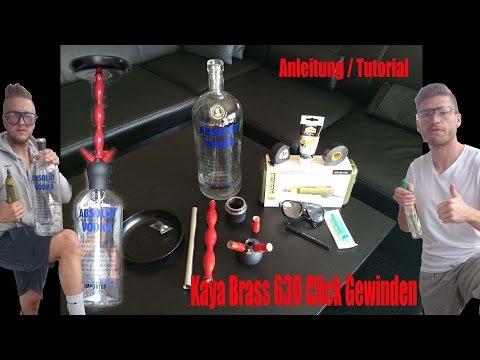 Shisha Tutorial  Absolut Vodka 4,5l Custom Bowl selbst bauen I Kaya Brass 630 Click I Anleitung