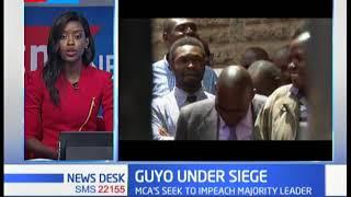 Guyo under Siege: MCA's seek to impeach majority leader