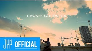 "GOT7 ""I WON'T LET YOU GO"" MV"