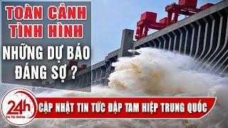 Đập Tam Hiệp Trung Quốc có bị vỡ ? Toàn cảnh tình hình Những dự báo ảnh hưởng đập thủy điện lớn nhất