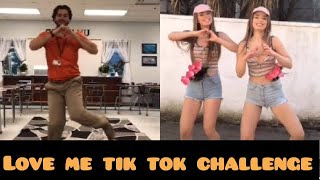 *NEW* LOVE ME TIK TOK CHALLENGEMARCH 2019