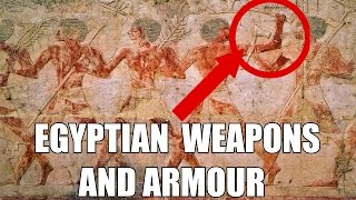 Egyptian Weapons, Armour, Warfare And Strategy
