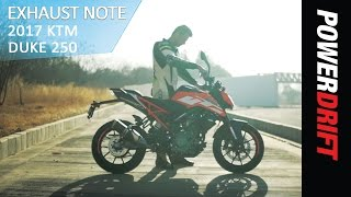 2017 KTM Duke 250 : Exhaust Note : PowerDrift