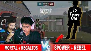 SOUL Mortal Get Impress By a 12 Years Old Boy | Mortal ,Regaltos Vs Rebel , SPower  | Pubg Mobile