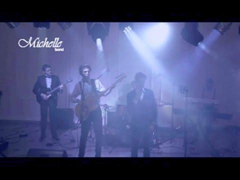 Michelle band, відео 5