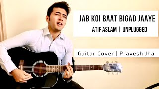 Jab Koi Baat (Recreated) | Song by Atif Aslam | DJ Chetas | Bollywood | Cover by Pravesh Jha