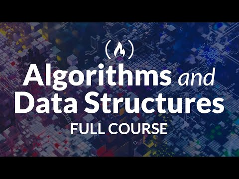Algorithms and Data Structures - Full Course for Beginners from ...