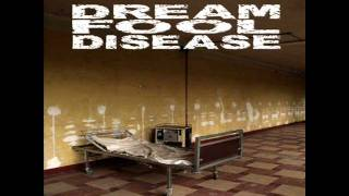 DREAM FOOL DISEASE - OUTDOOR (Alternative Version).wmv