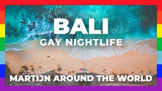 GAY Bali Travel // Exploring Gay Nightlife Indonesia, Bali
